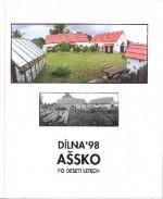 Dílna ´98 Ašsko po deseti letech